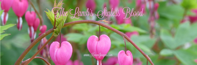 The Lamb's Sinless Blood by Karen Jurgens